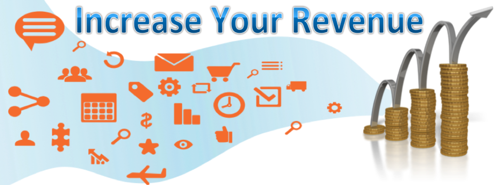 Increase your Revenue